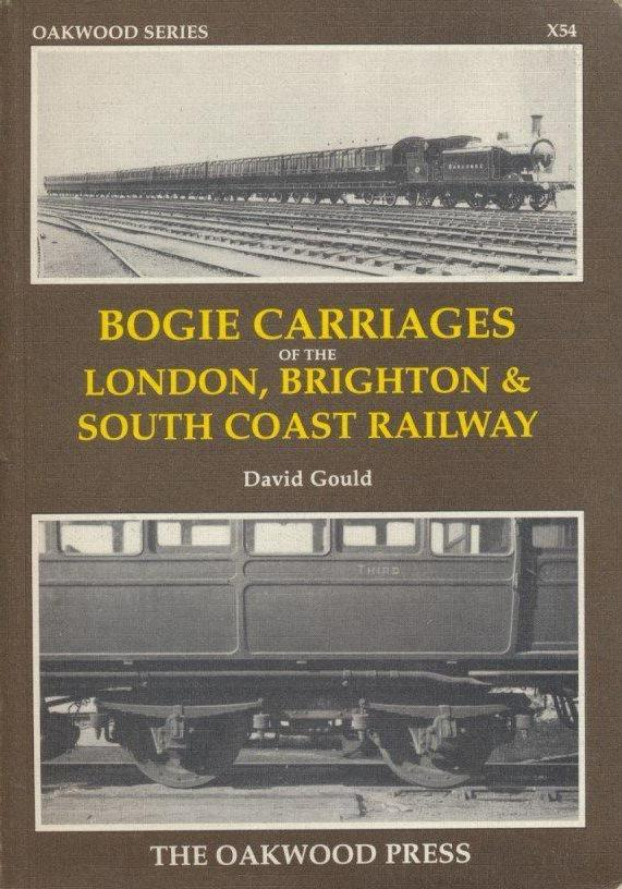 Bogie Carriages of the London, Brighton and South Coast Railway