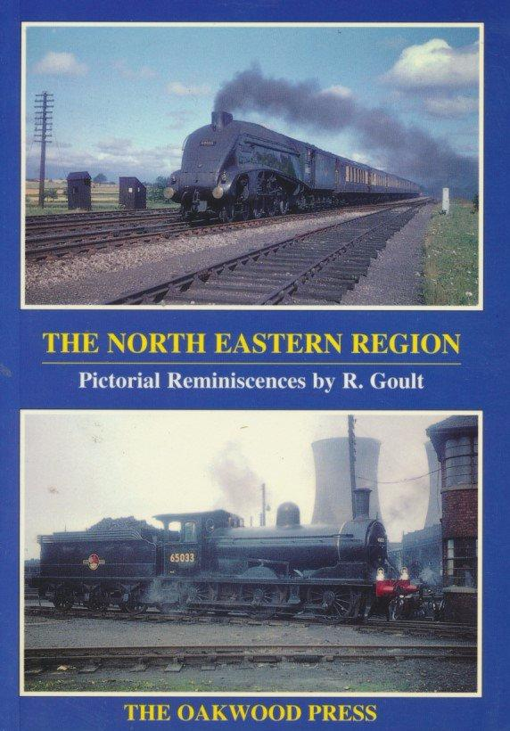 The North Eastern Region (Pictorial Reminiscences)