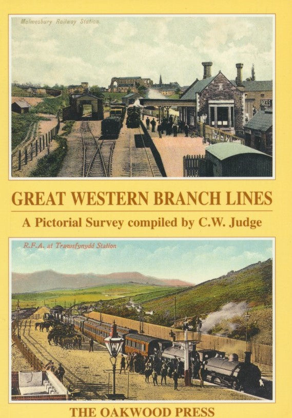 Great Western Branchlines - A Pictorial Survey