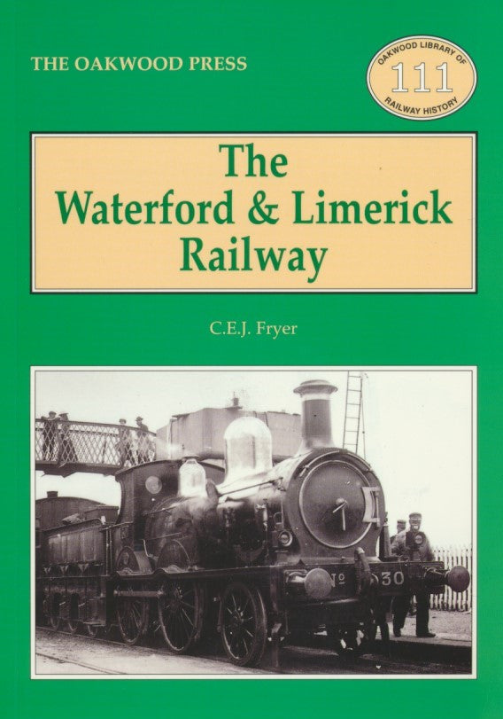 The Waterford & Limerick Railway