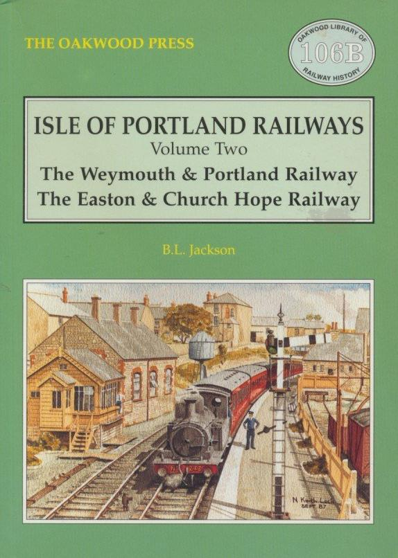 Isle of Portland Railways, volume 2