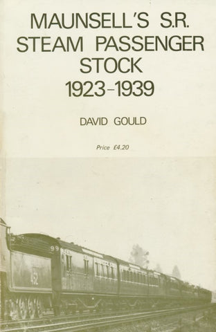 Maunsell's SR Steam Carriage Stock: 1977 Edition (X37)