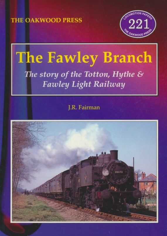 The Fawley Branch (LP221)