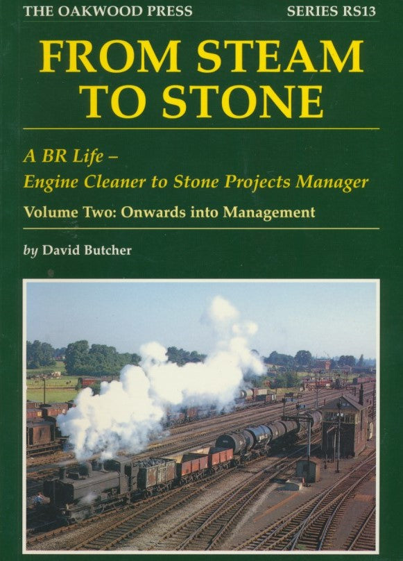 From Steam to Stone - Volume Two: Onwards into Management