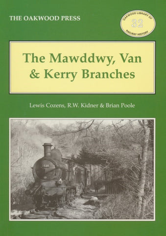 SECONDHAND The Mawddwy, Van & Kerry Branches (OL 32)