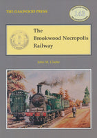 The Brookwood Necropolis Railway - 2021 Reprint (LP143)