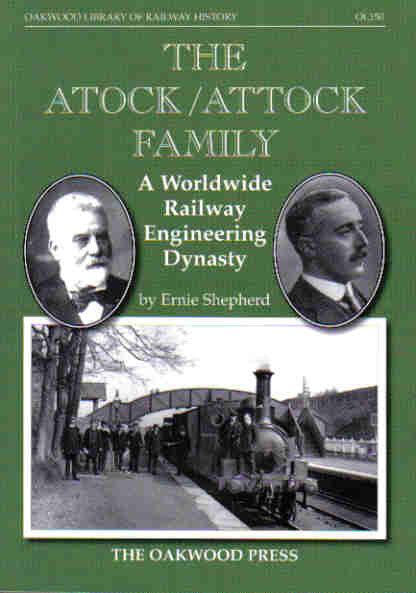 The Atock/Attock Family: A Worldwide Railway Engineering Dynasty .