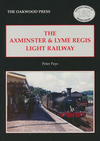 SECONDHAND The Axminster & Lyme Regis Light Railway (OL160)