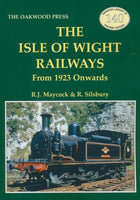 The Isle of Wight Railways from 1923 Onwards (OL140)