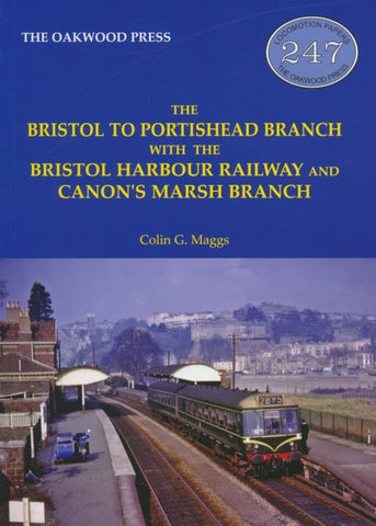 The Bristol to Portishead Branch (LP247)