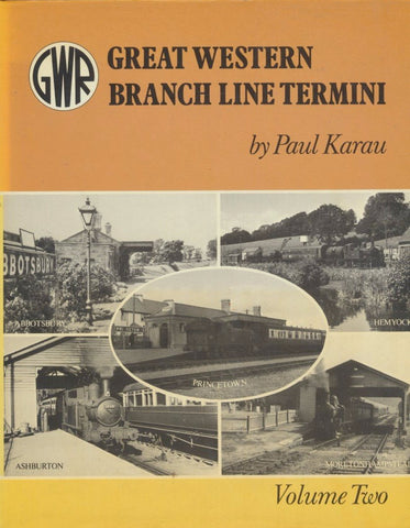 Great Western Branch Line Termini, Volume 2