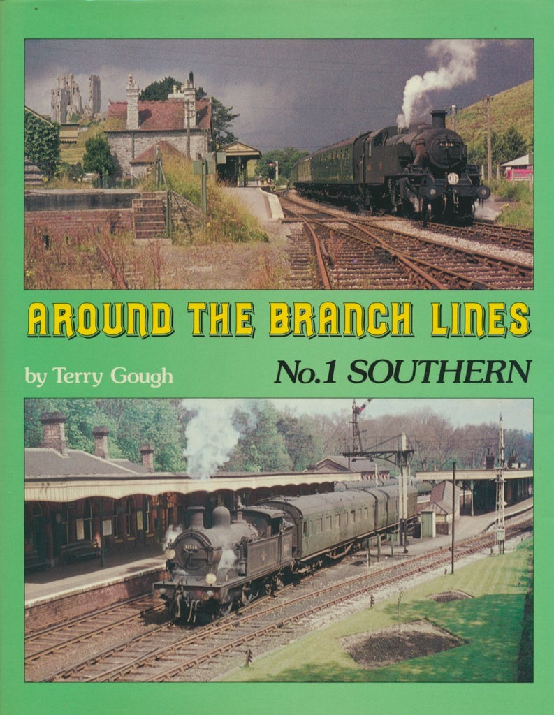Around the Branch Lines No. 1: Southern