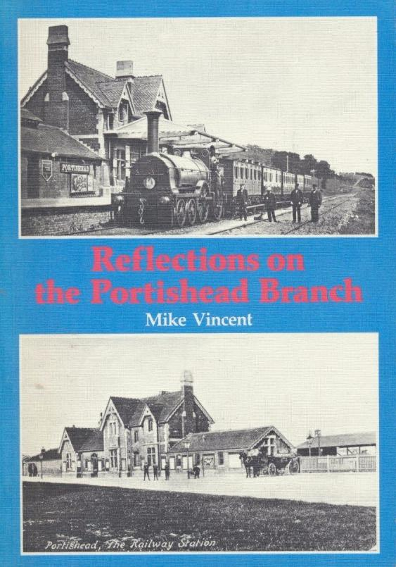 Reflections on the Portishead Branch
