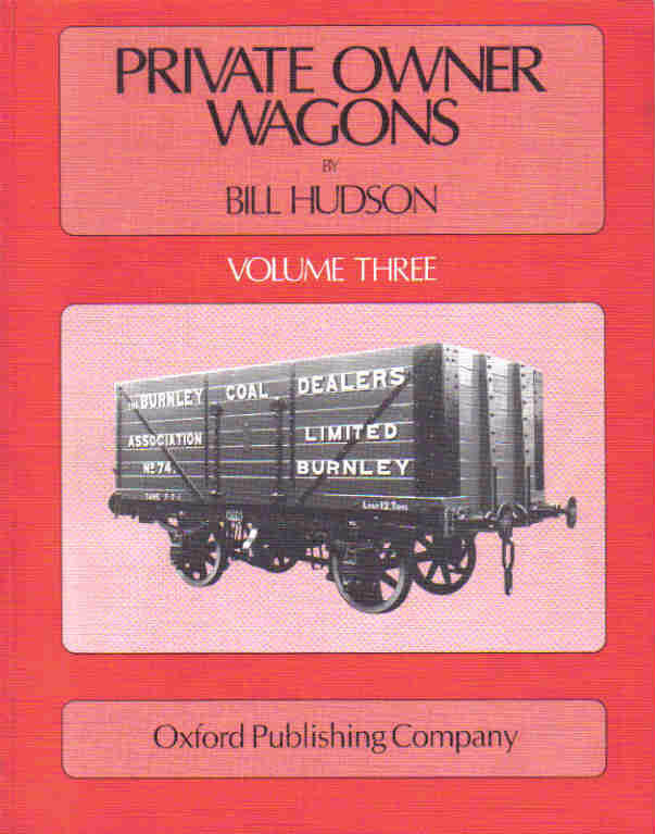 Private Owner Wagons, Volume Three