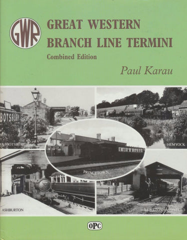 Great Western Branch Line Termini - Combined Edition