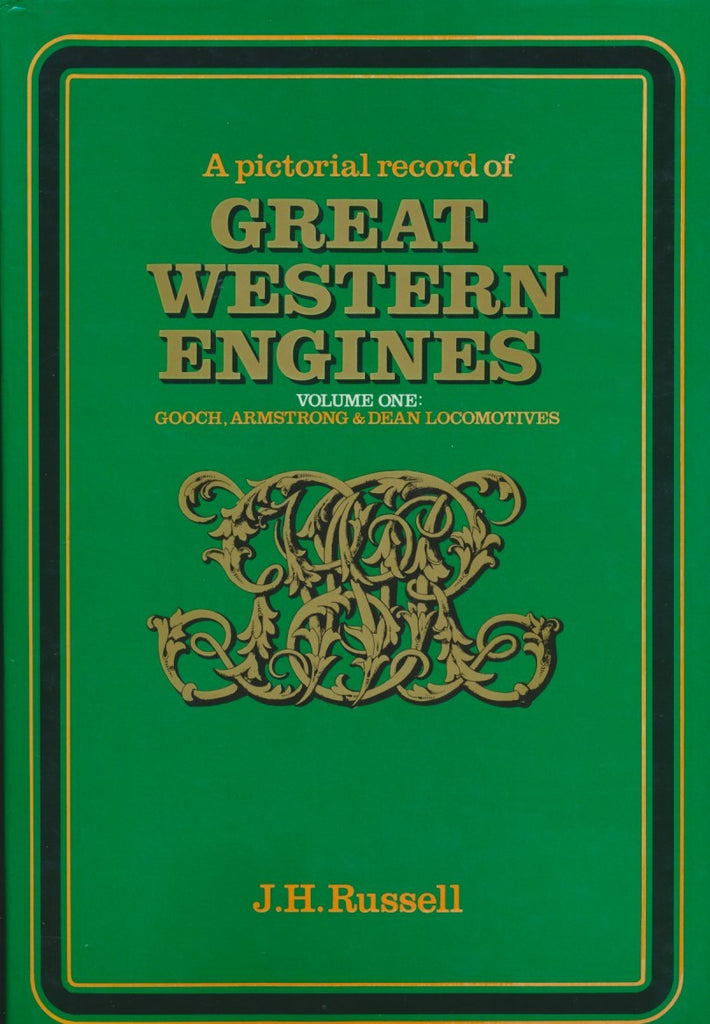 A Pictorial Record of Great Western Engines - Volume 1