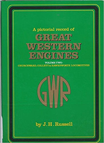 A Pictorial Record of Great Western Engines, volume 2 Churchward, Collett & Hawksworth Locomotives