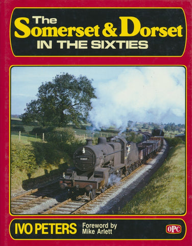 The Somerset & Dorset in the Sixties