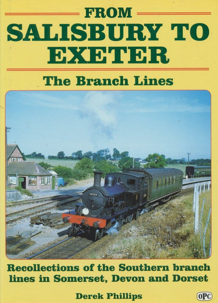 From Salisbury to Exeter: The Branch Lines