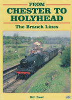 From Chester to Holyhead: The Branch Lines