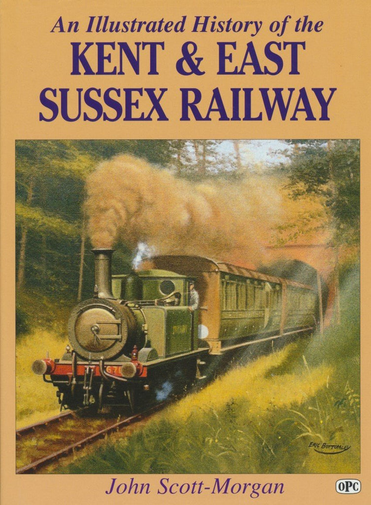 An Illustrated History of the Kent and East Sussex Railway