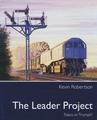 The Leader Project: Fiasco or Triumph?