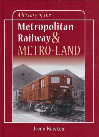 A History of the Metropolitan Railway and Metro-Land