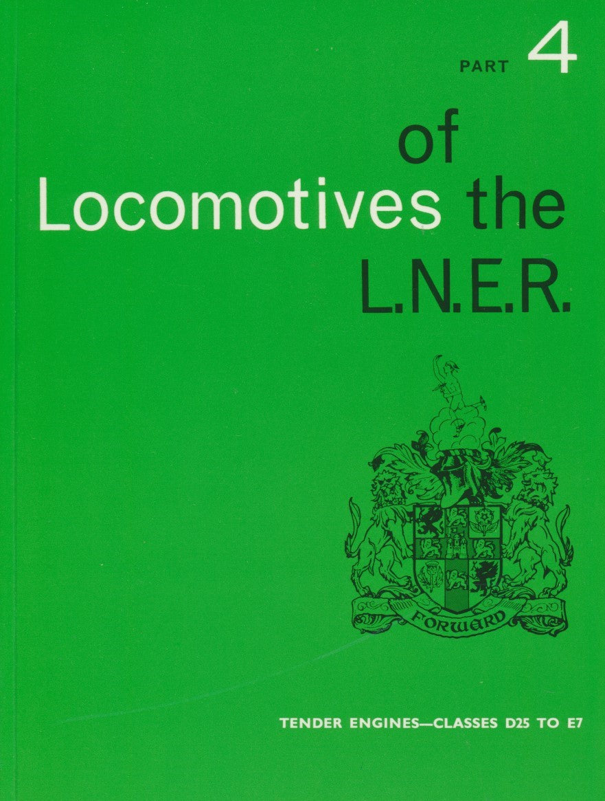 Locomotives of the LNER, part 4  Tender Engines - Classes D25 to E7