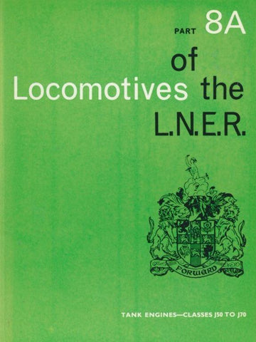 Locomotives of the LNER, part 8A Tank Engines - Classes J50 to J70