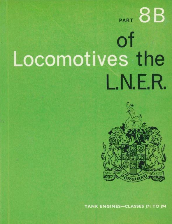 Locomotives of the LNER, part 8B