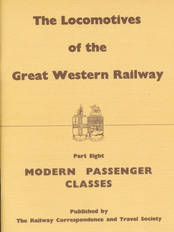 The Locomotives of the Great Western Railway, part  8 - Modern Passenger Classes