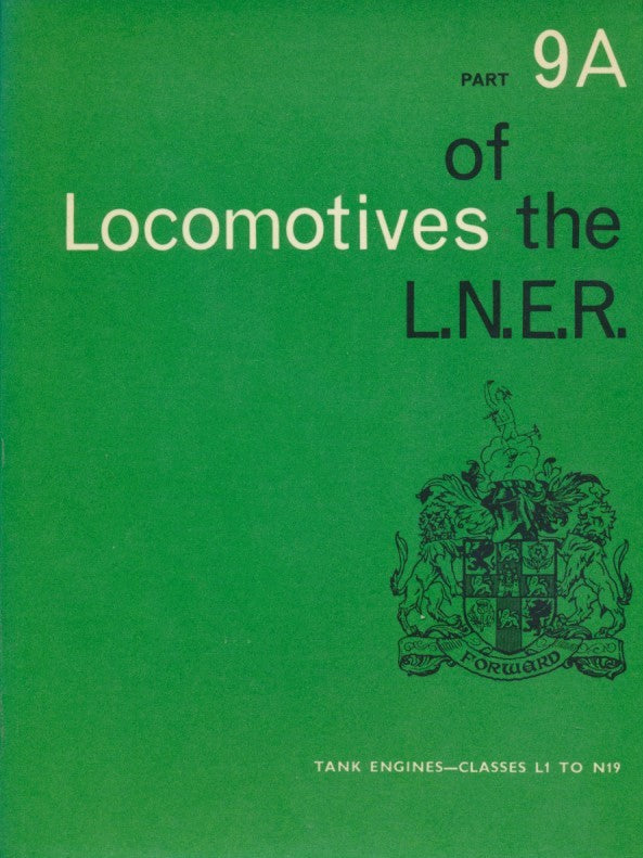 Locomotives of the LNER, part 9A Tank Engines - Classes L1 to N19