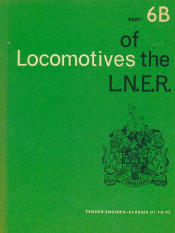 Locomotives of the LNER, part 6B