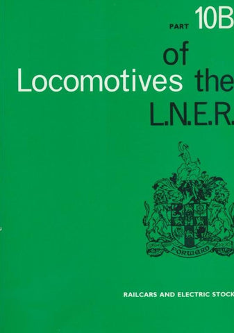 Locomotives of the LNER, part 10B: Railcars and Electric Stock