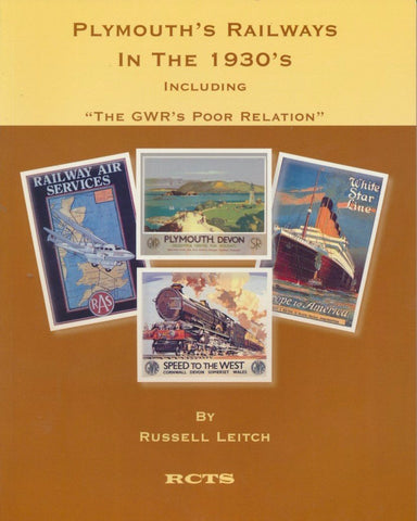 Plymouth's Railways in the 1930s: Including the GWR's Poor Relation