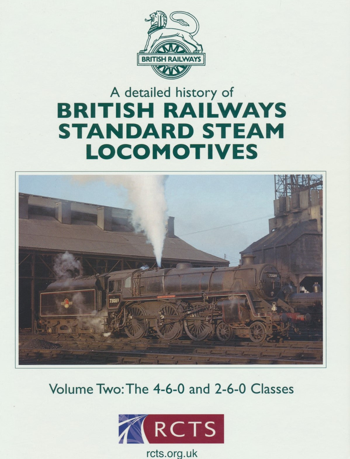 SECONDHAND A Detailed History of British Railways Standard Steam Locomotives - Volume 2: The 4-6-0 and 2-6-0 Classes
