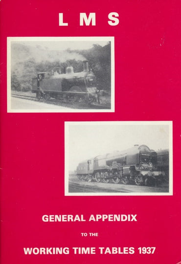 L M S General Appendix to the Working Timetables 1937 (Reprint)
