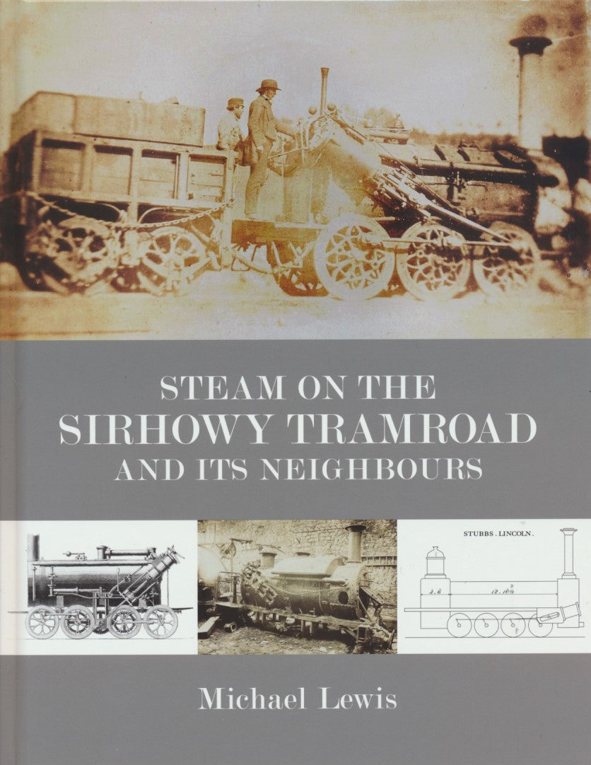 Steam on the Sirhowy Tramroad and its Neighbours