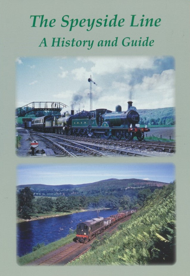 The Speyside Line - A History and Guide