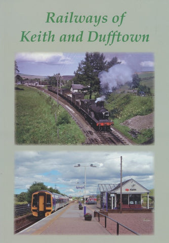 Railways of Keith and Dufftown