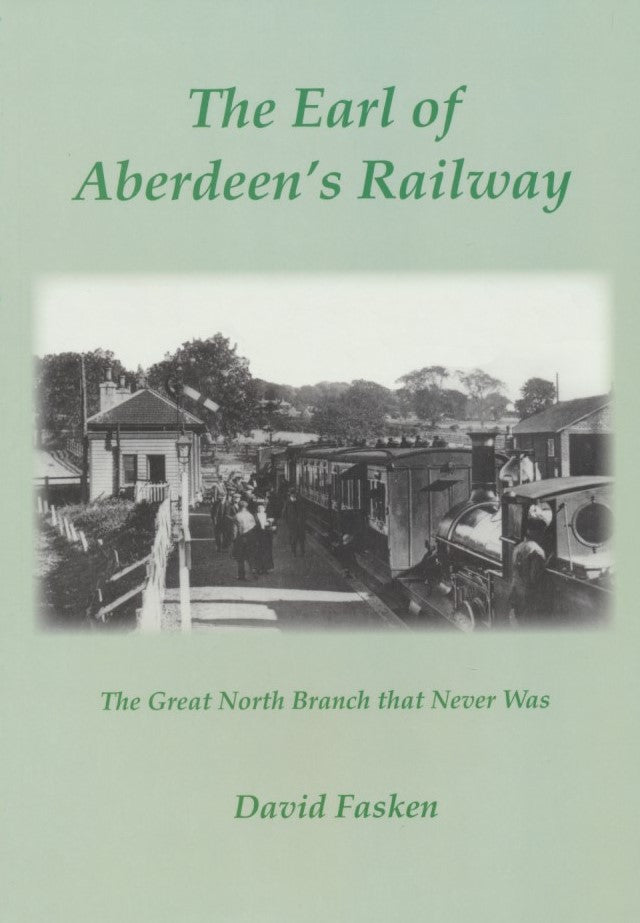 The Earl of Aberdeen's Railway