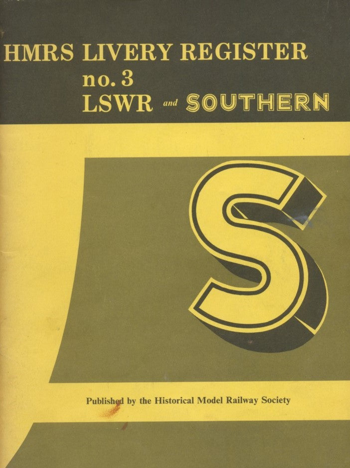 HMRS Livery Register no.3: L.S.W.R. and Southern