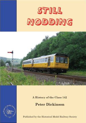 Still Nodding, A History Of The Class 142