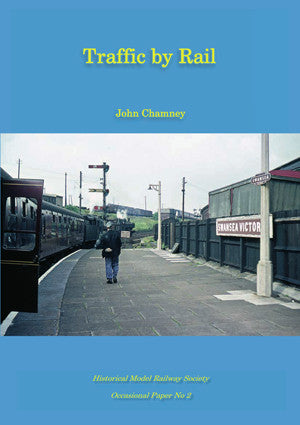 Traffic by Rail - HMRS Occasional Paper No. 2