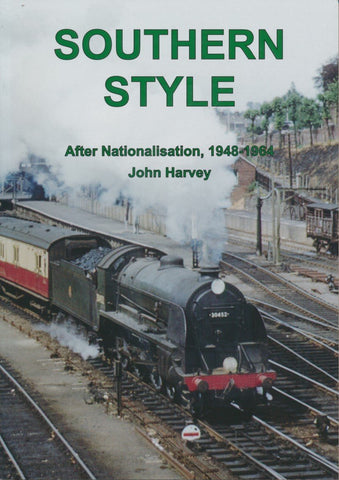 Southern Style – After Nationalisation, 1948-1964