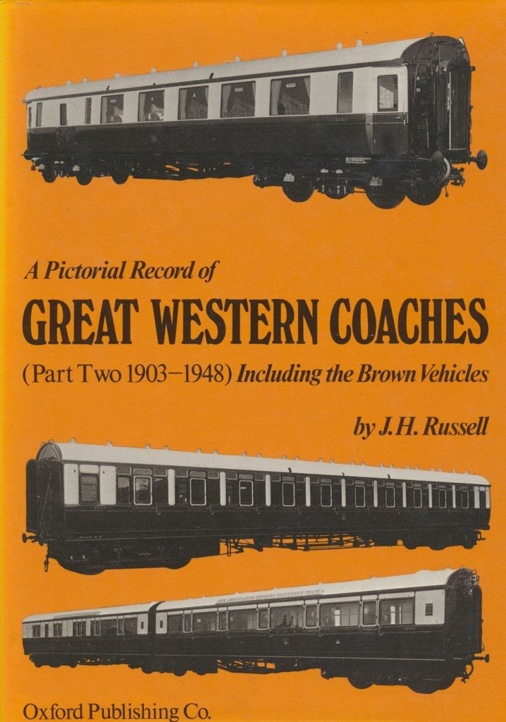 A Pictorial Record of Great Western Coaches, part 2 1903-1948 (1973 edition)