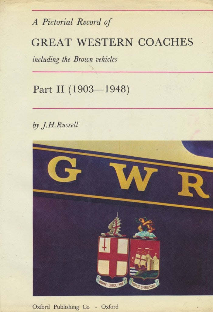 A Pictorial Record of Great Western Coaches, part 2 1903-1948 (1972 edition)