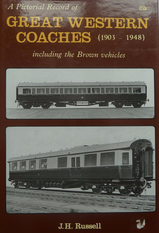 A Pictorial Record of Great Western Coaches (1903-1948) - 1999 edition