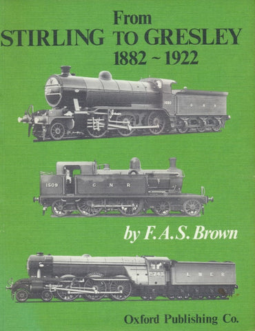 From Stirling to Gresley 1882-1922