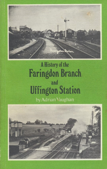 A History of Faringdon Branch and Uffington Station